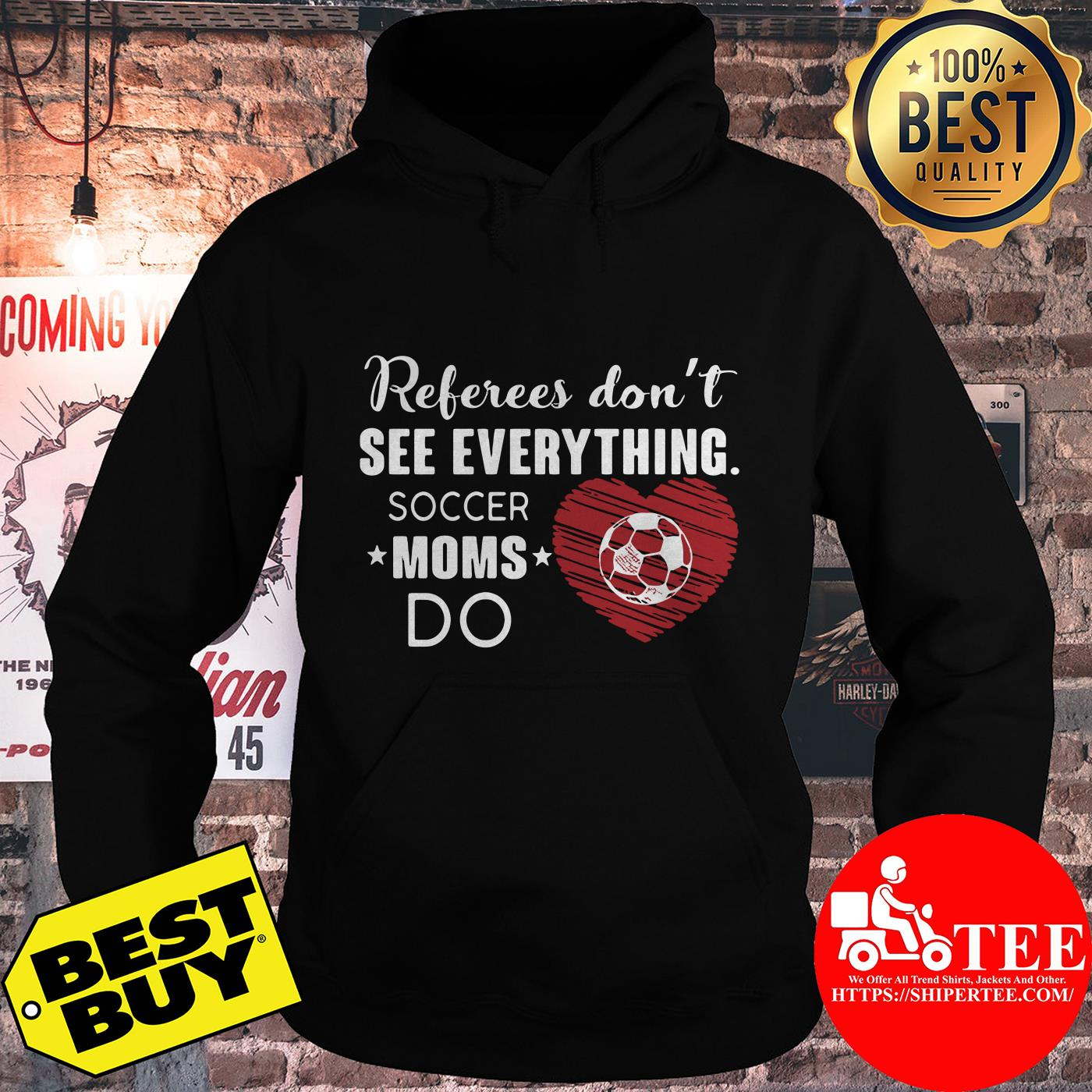 Referees don't see everything soccer moms do heart hoodie