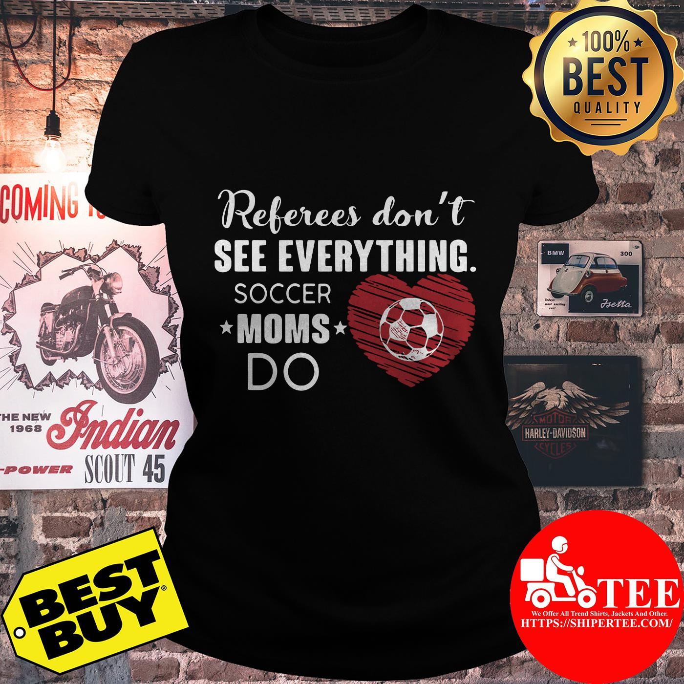 Referees don't see everything soccer moms do heart ladies tee