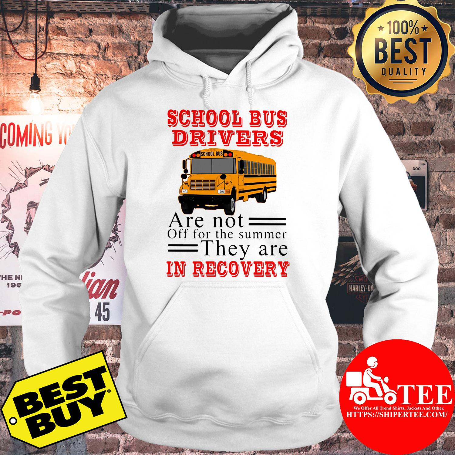 School bus drivers are not off for the summer they are in recovery hoodie