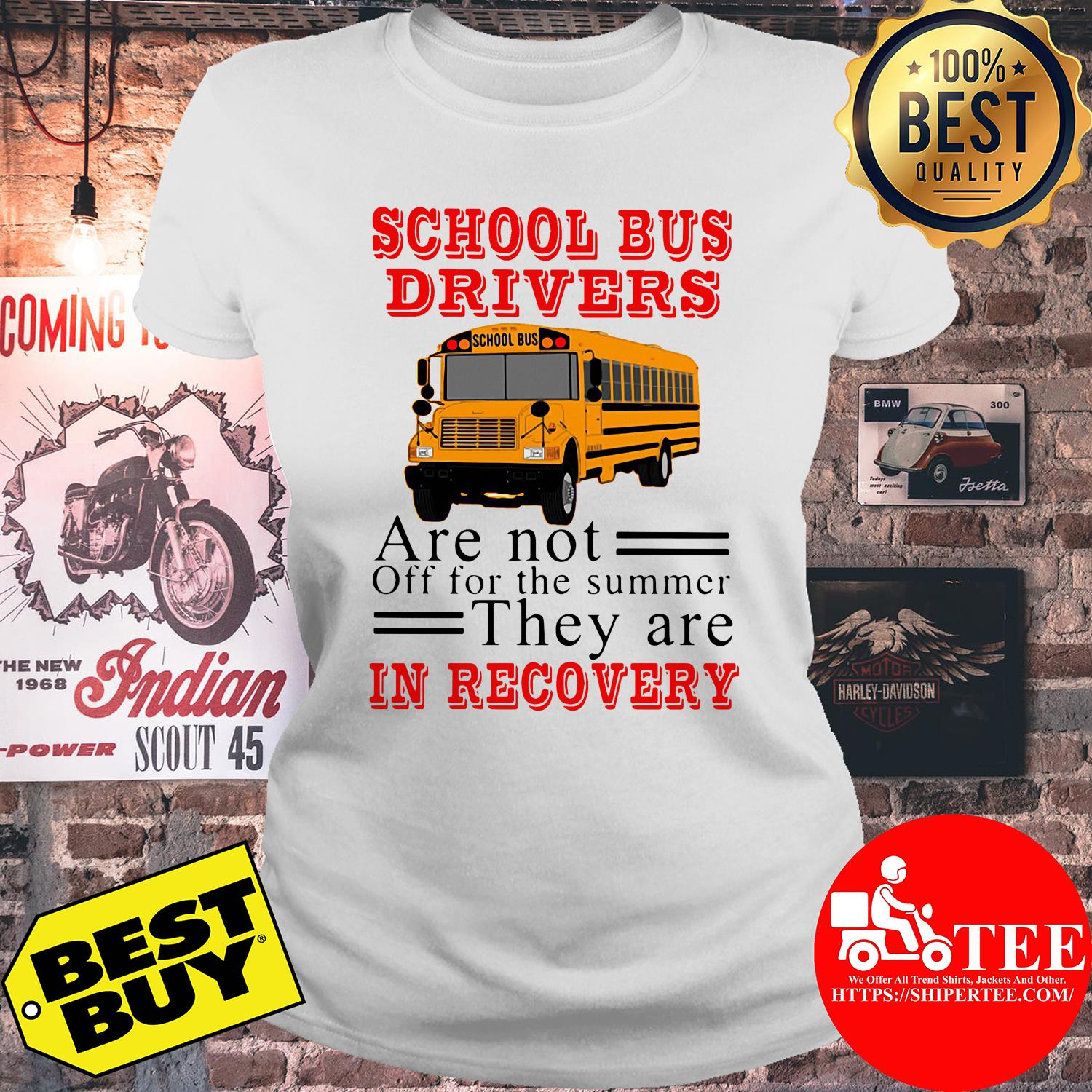 School bus drivers are not off for the summer they are in recovery ladies tee