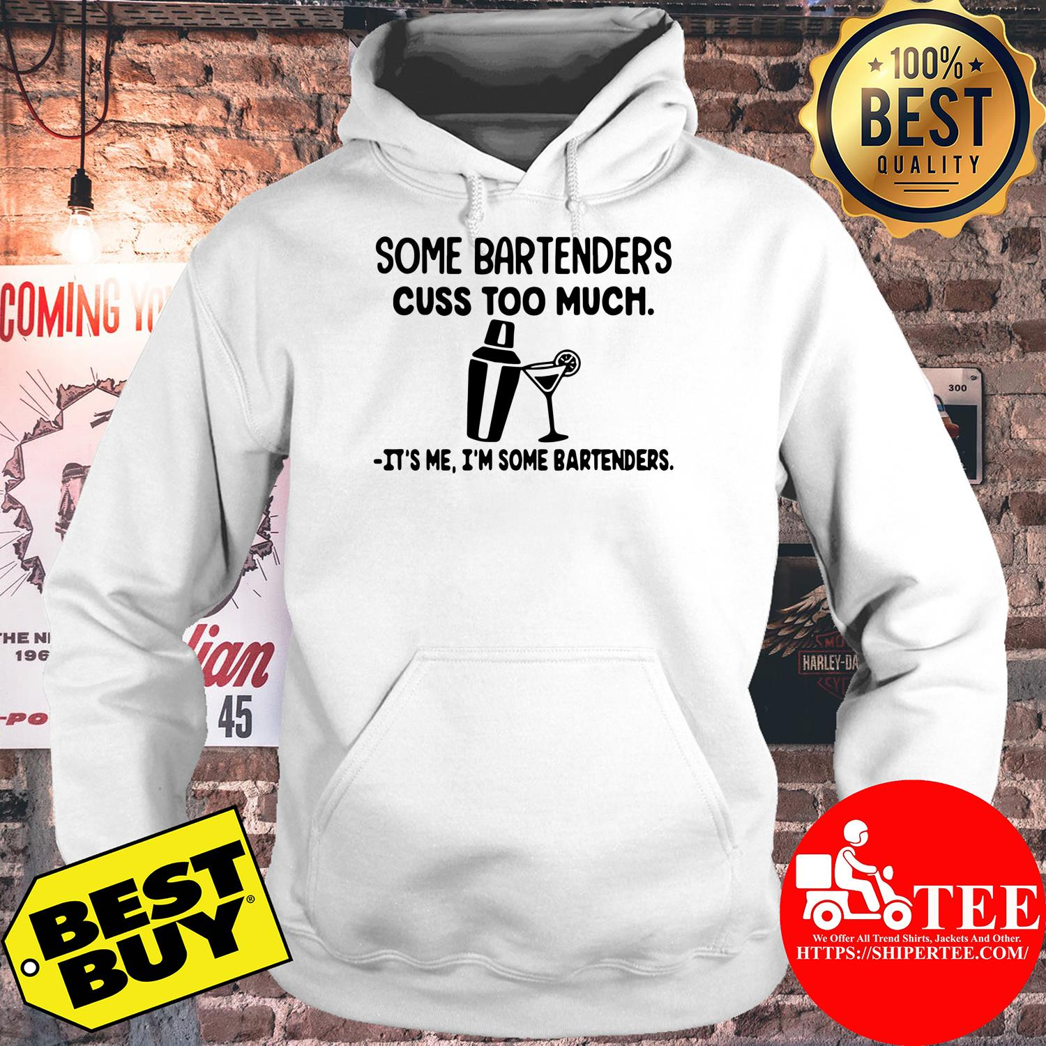 Some bartenders cuss too much it's me I'm some bartenders hoodie