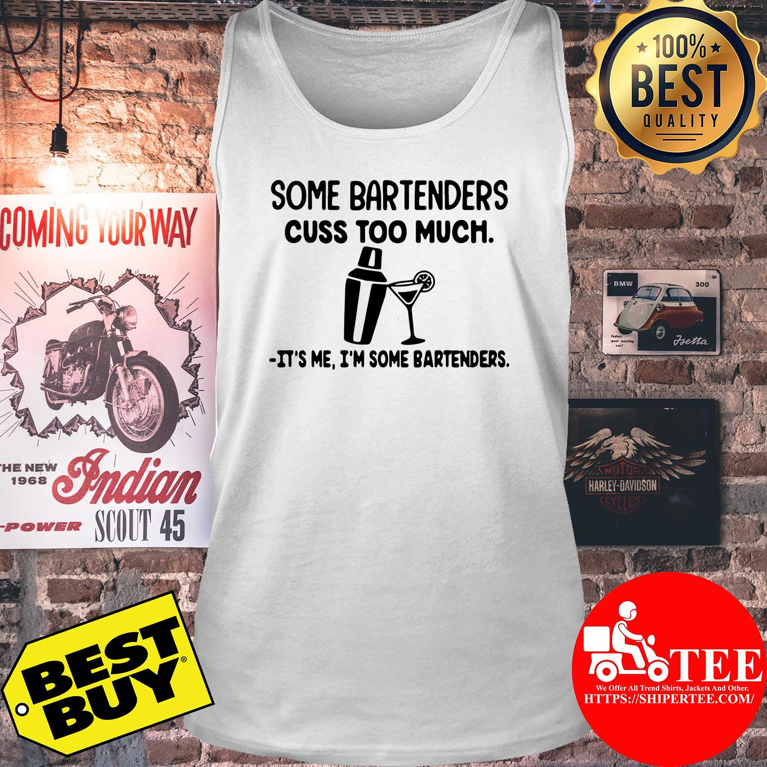 Some bartenders cuss too much it's me I'm some bartenders tank top