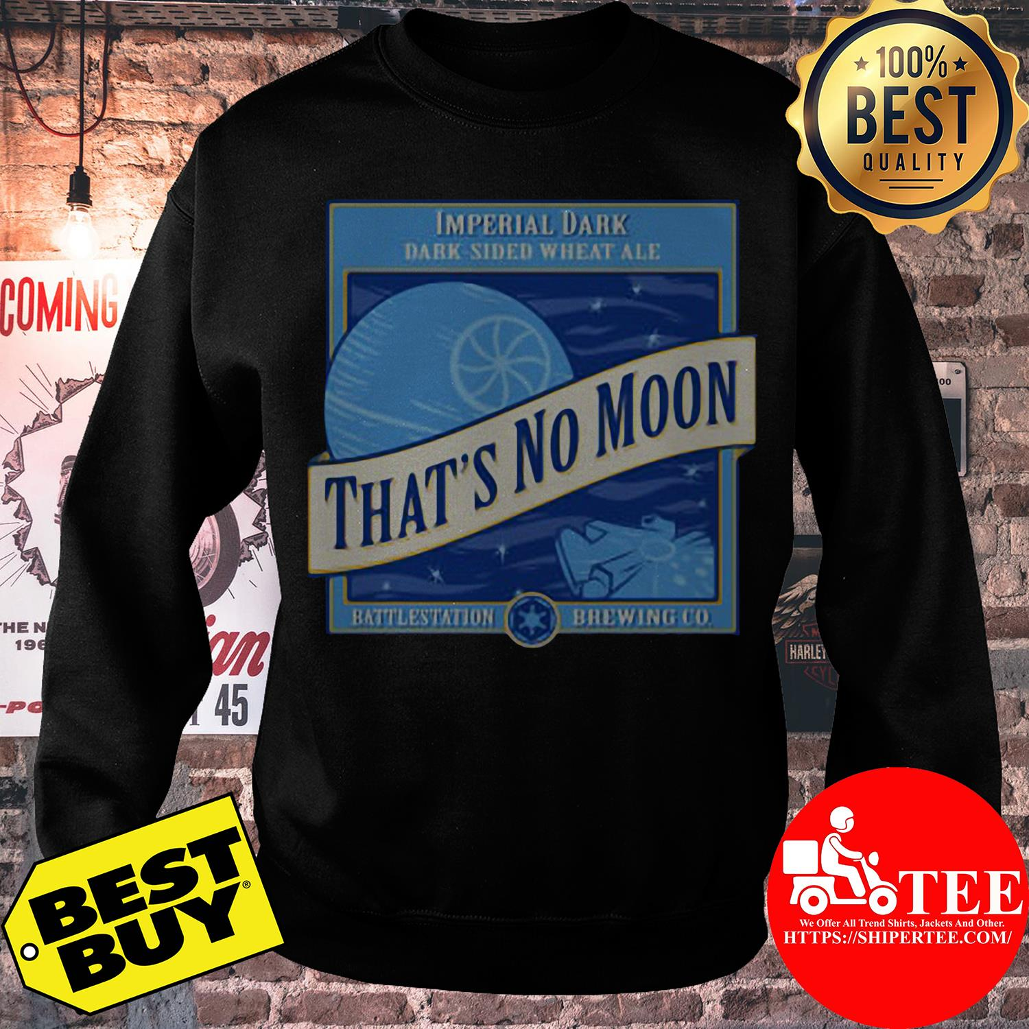 Star Wars That's No Moon Imperial Dark Side Wheat Ale sweatshirt