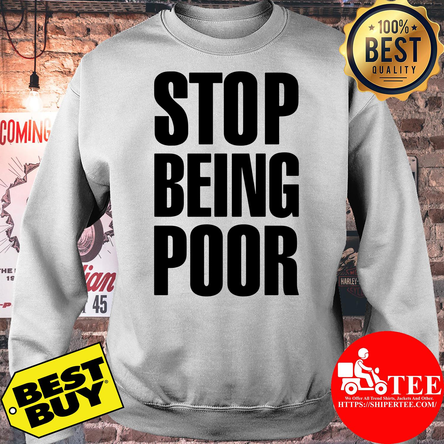 Stop Being Poor Paris Hilton sweatshirt