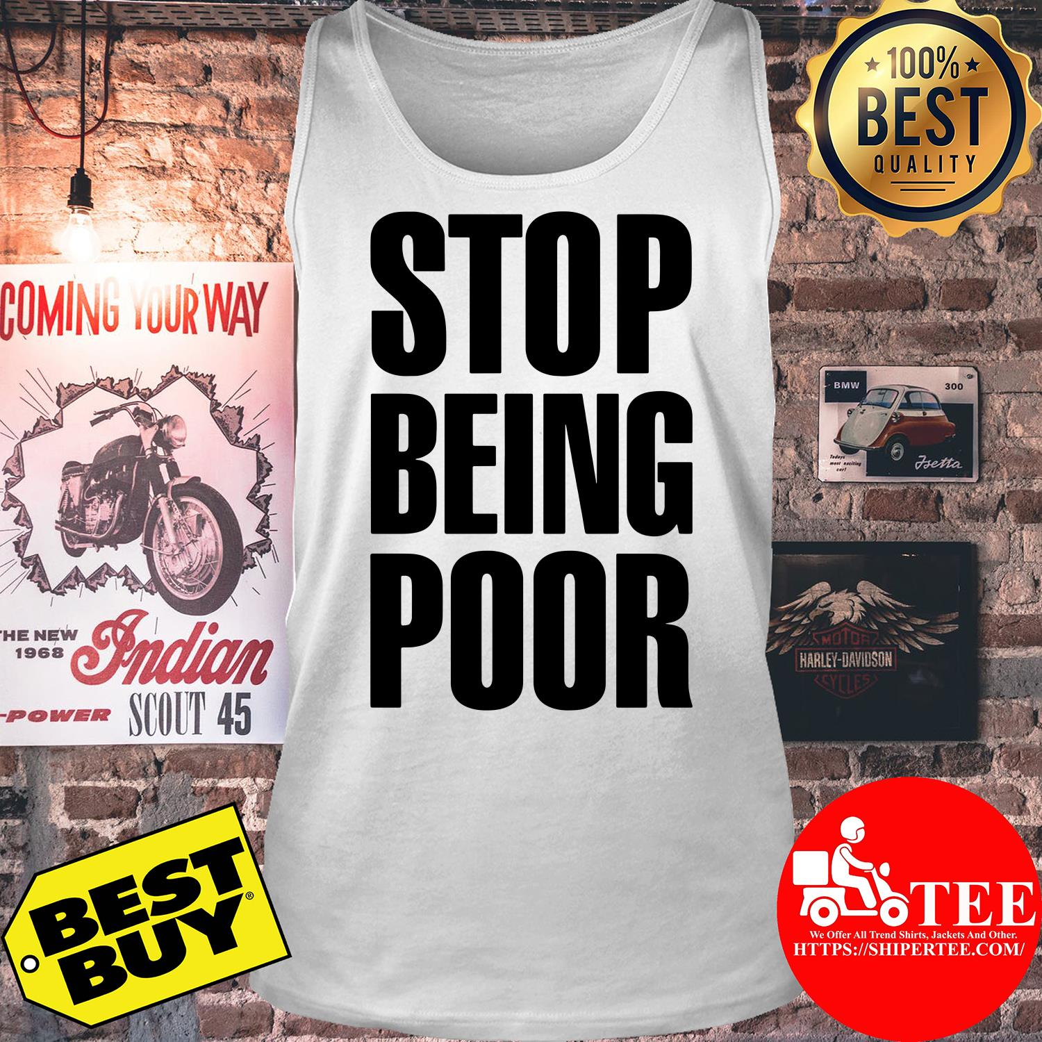 Stop Being Poor Paris Hilton tank top