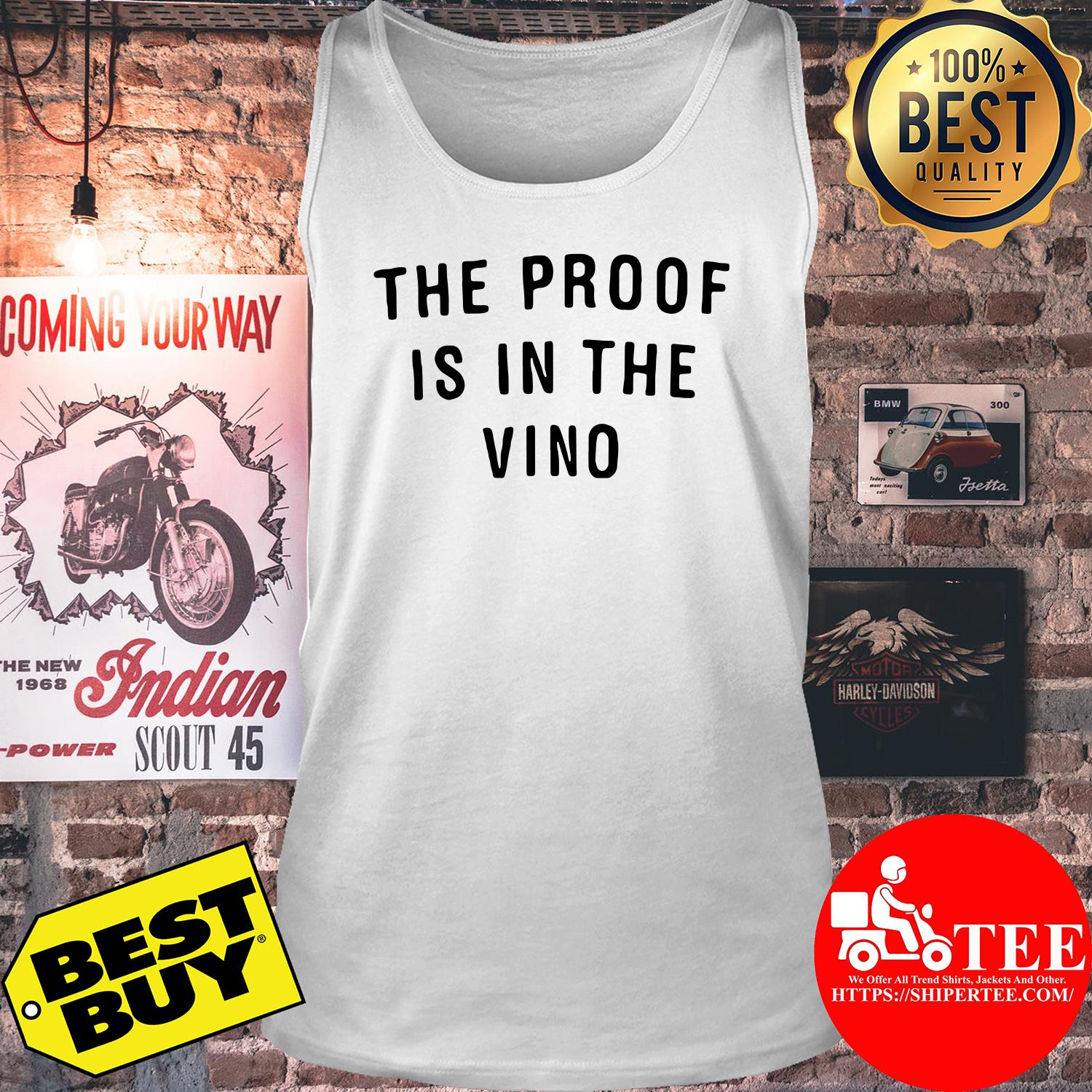 The proof is in the vino tank top