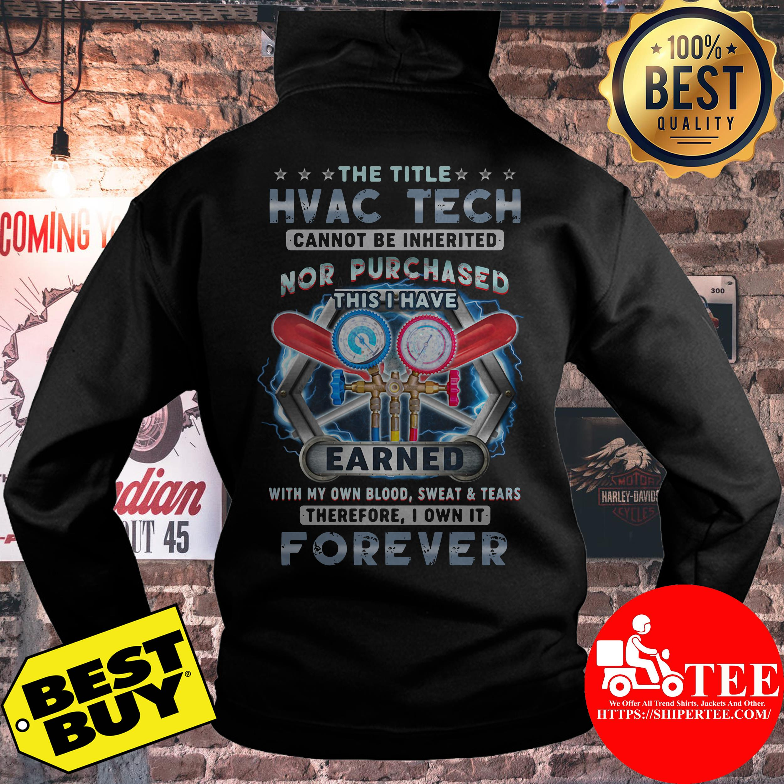 The Title HVAC Tech Own It Forever hoodie
