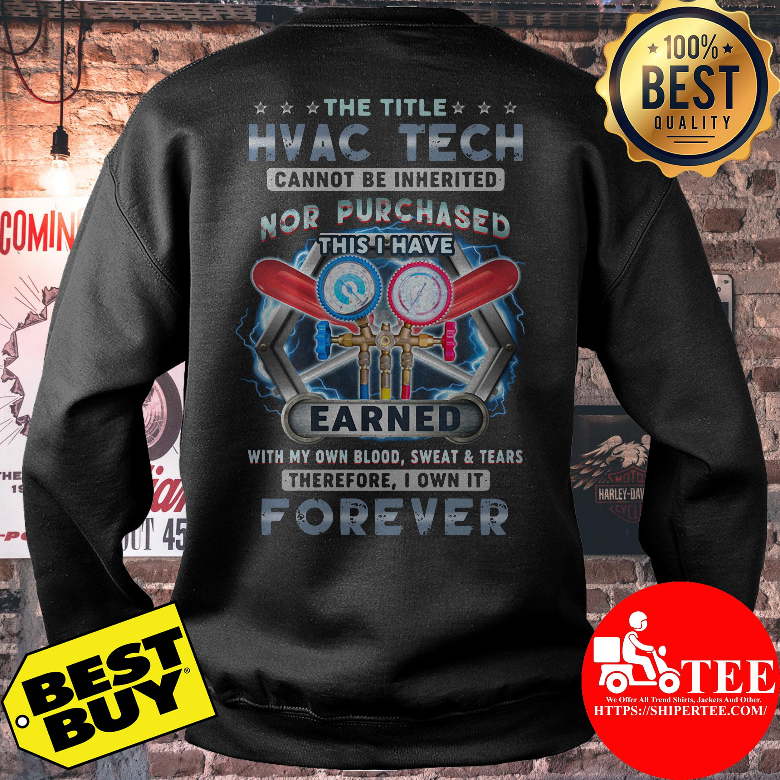 The Title HVAC Tech Own It Forever sweatshirt
