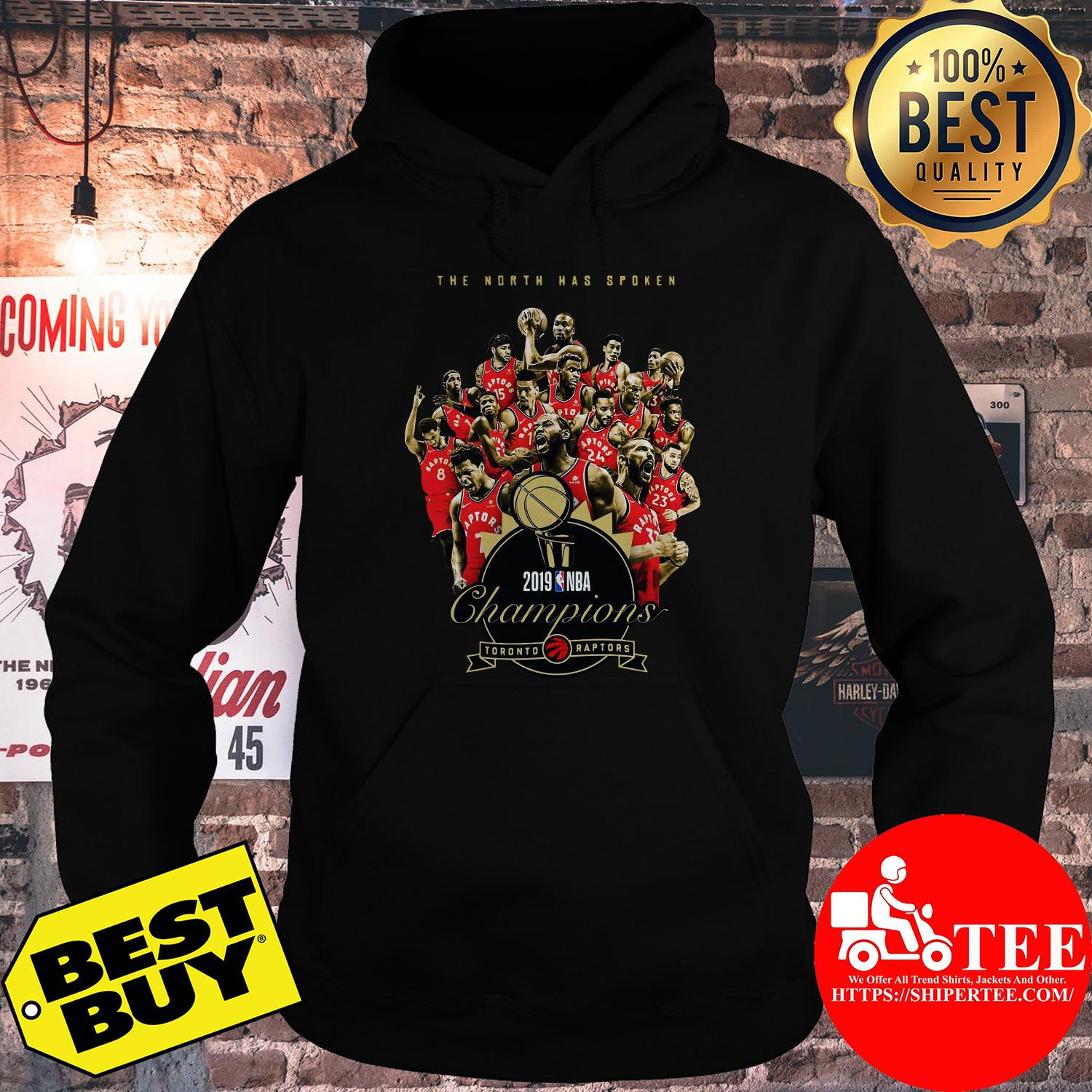 Toronto Raptors The North has spoken 2019 NBA Champions hoodie