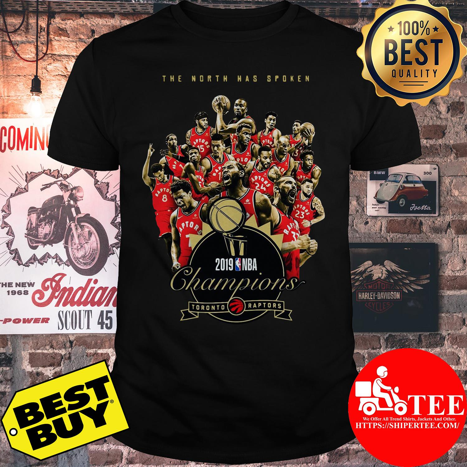 Toronto Raptors The North has spoken 2019 NBA Champions shirt