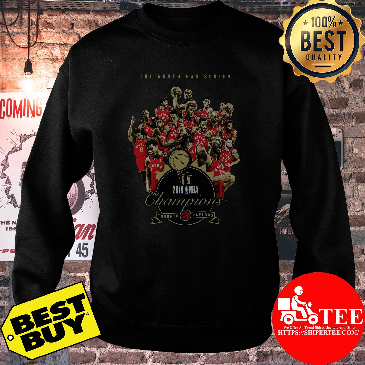 Toronto Raptors The North has spoken 2019 NBA Champions sweatshirt