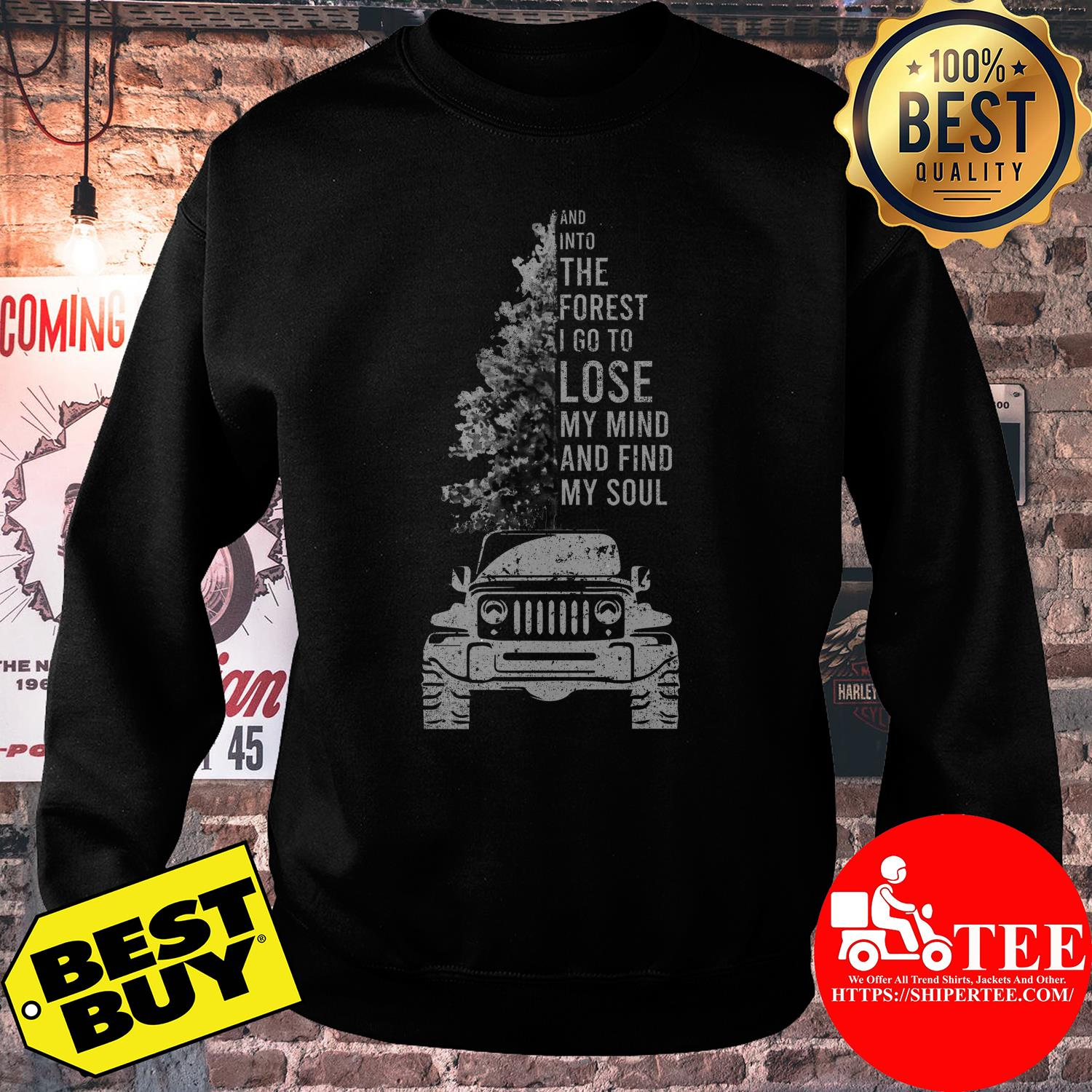 Trees and into the forest I go to lose my mind and find my soul sweatshirt