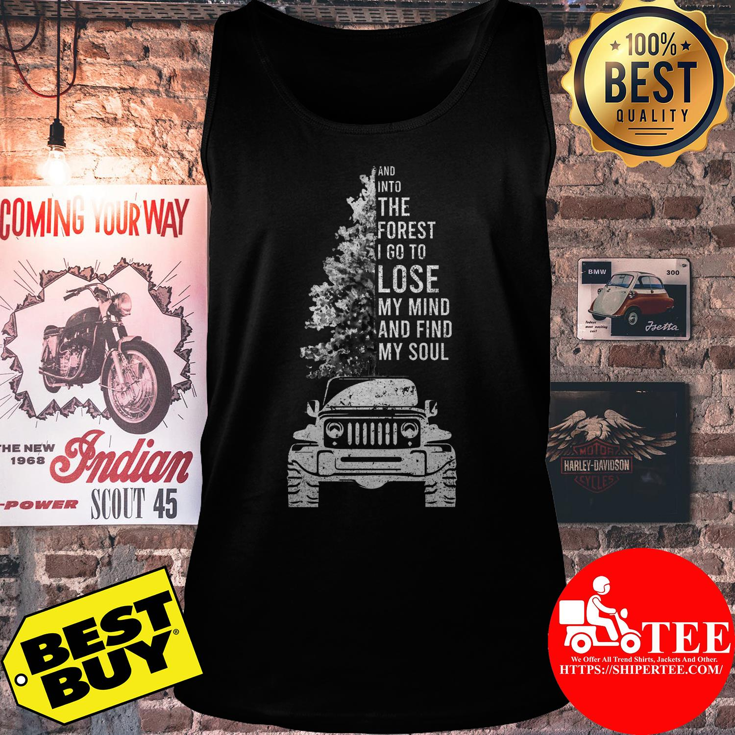 Trees and into the forest I go to lose my mind and find my soul tank top