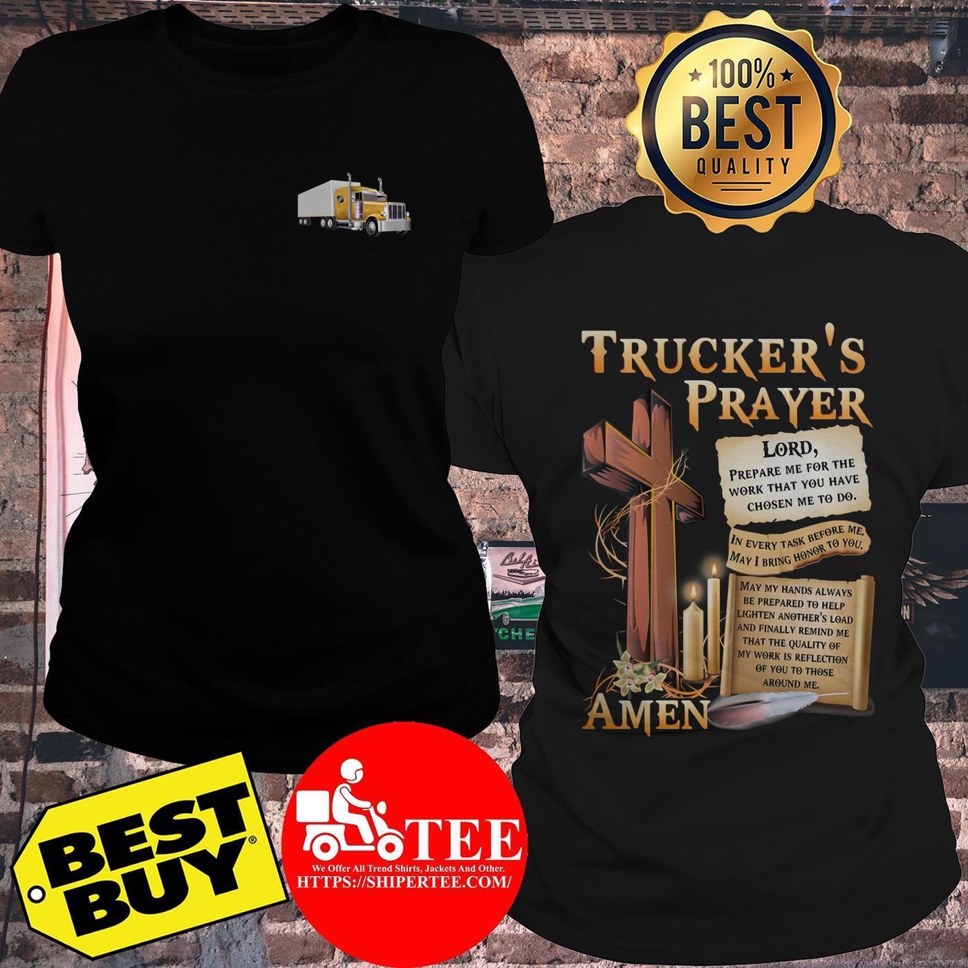 Truckers Prayer Lord Prepare Me For The Work That You Have Chosen Me To Do Wooden ladies tee