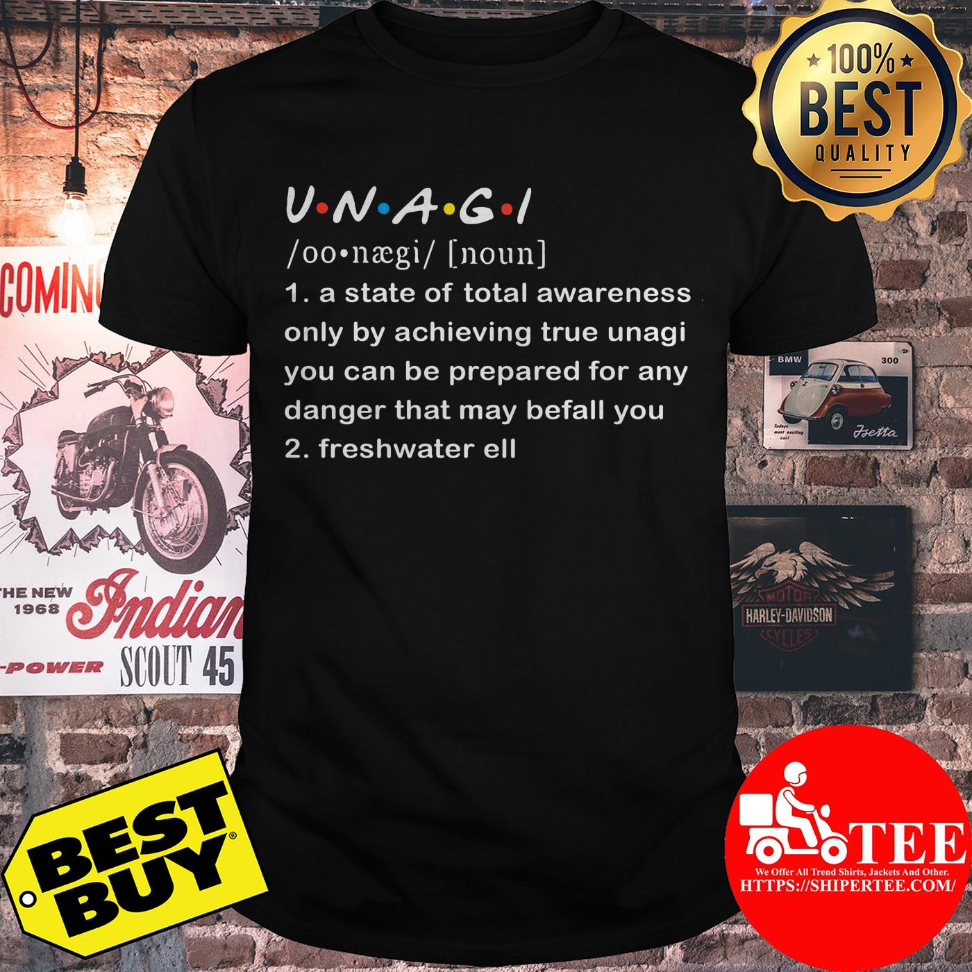 UNAGI meaning a state of total awareness only by achieving true unagi shirt