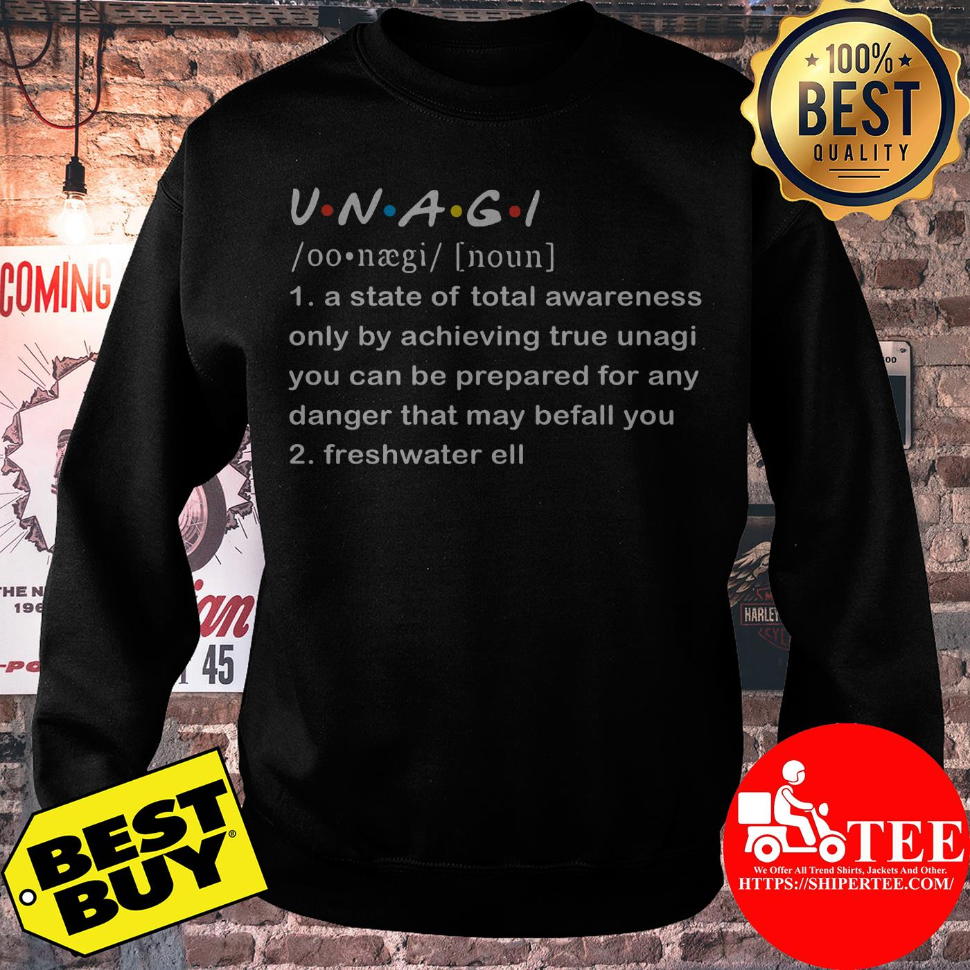 UNAGI meaning a state of total awareness only by achieving true unagi sweatshirt