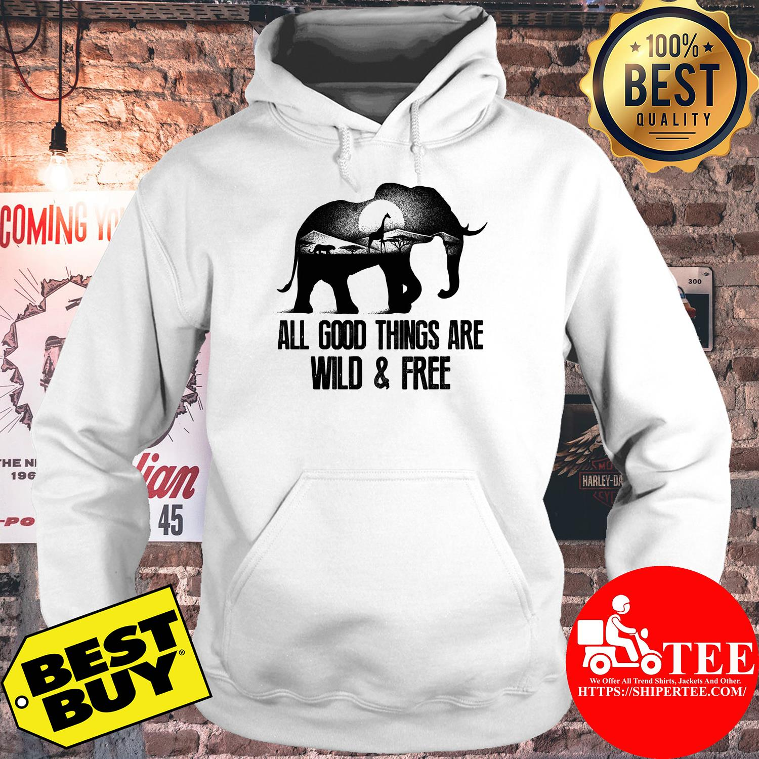 Wild animals all good things are wild and free hoodie