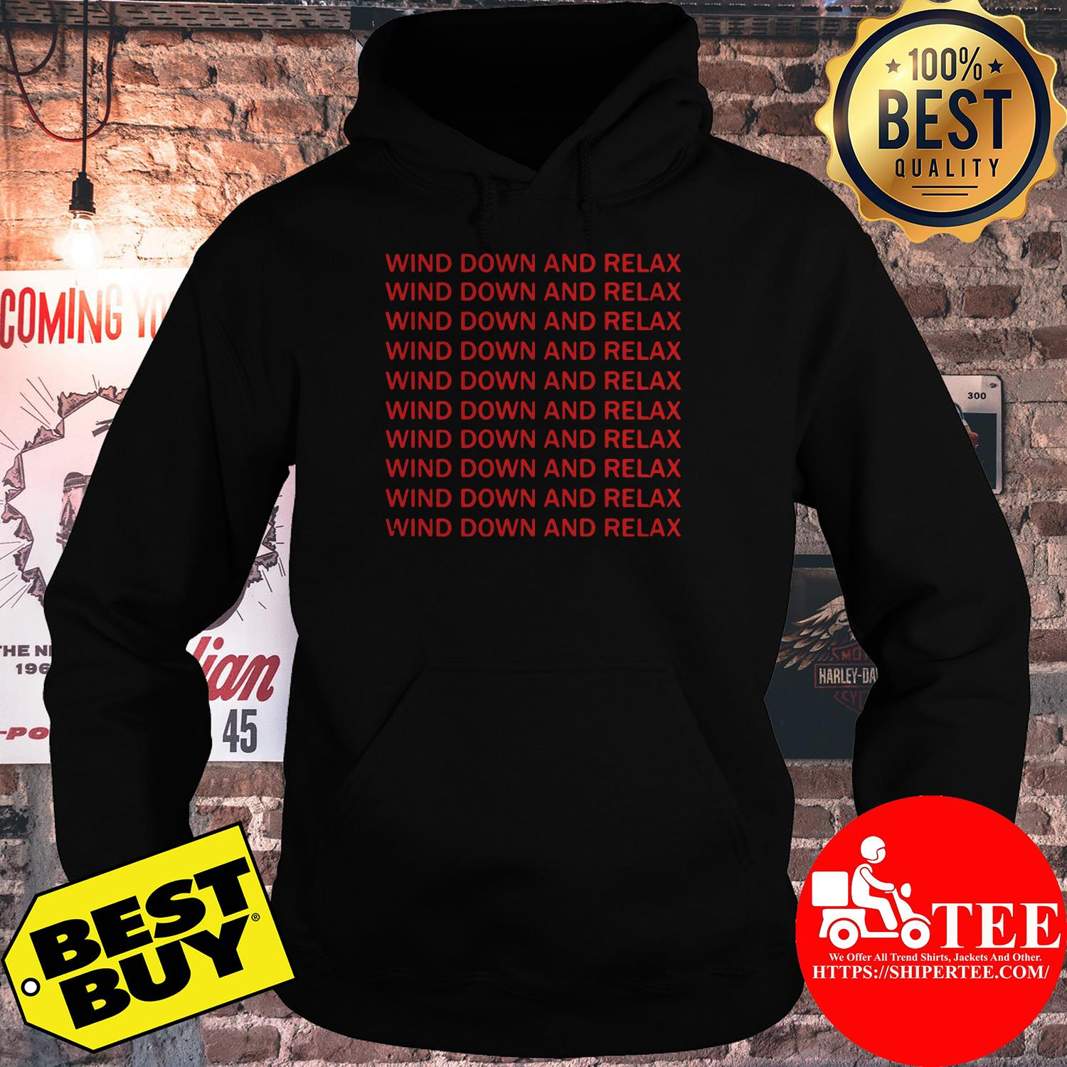 Wind down and relax wind down and relax hoodie