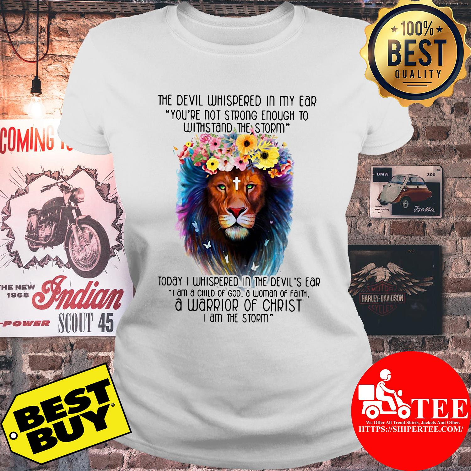 The Devil Whispered In My Ear Withstand The Storm Lion Flower ladies tee