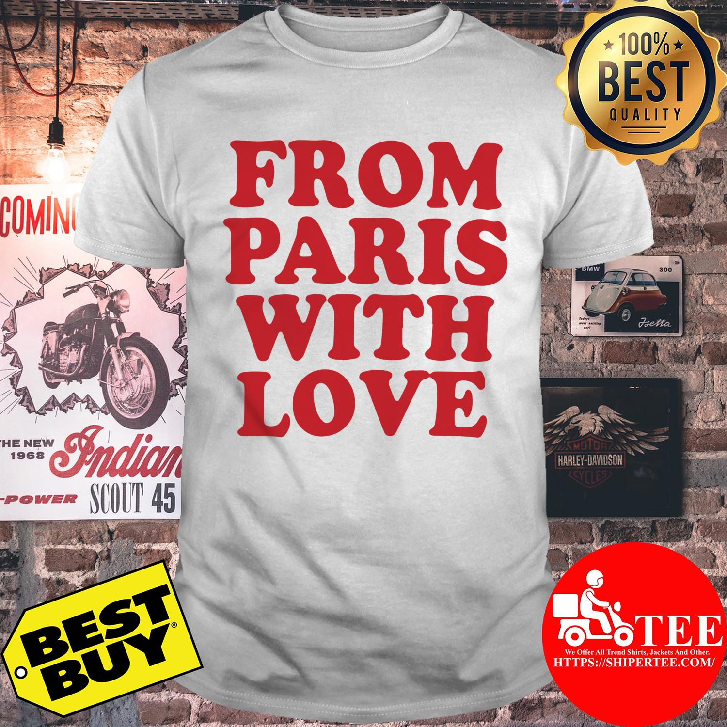 Official From Paris With Love shirt