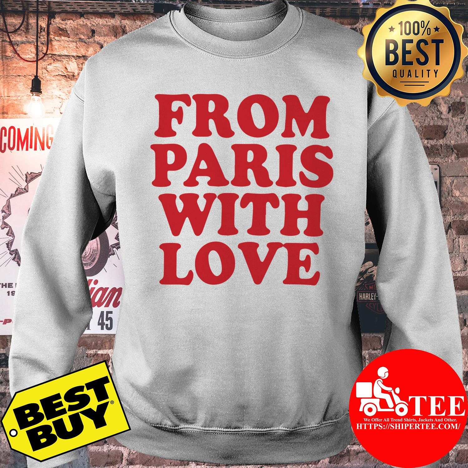 Official From Paris With Love sweatshirt