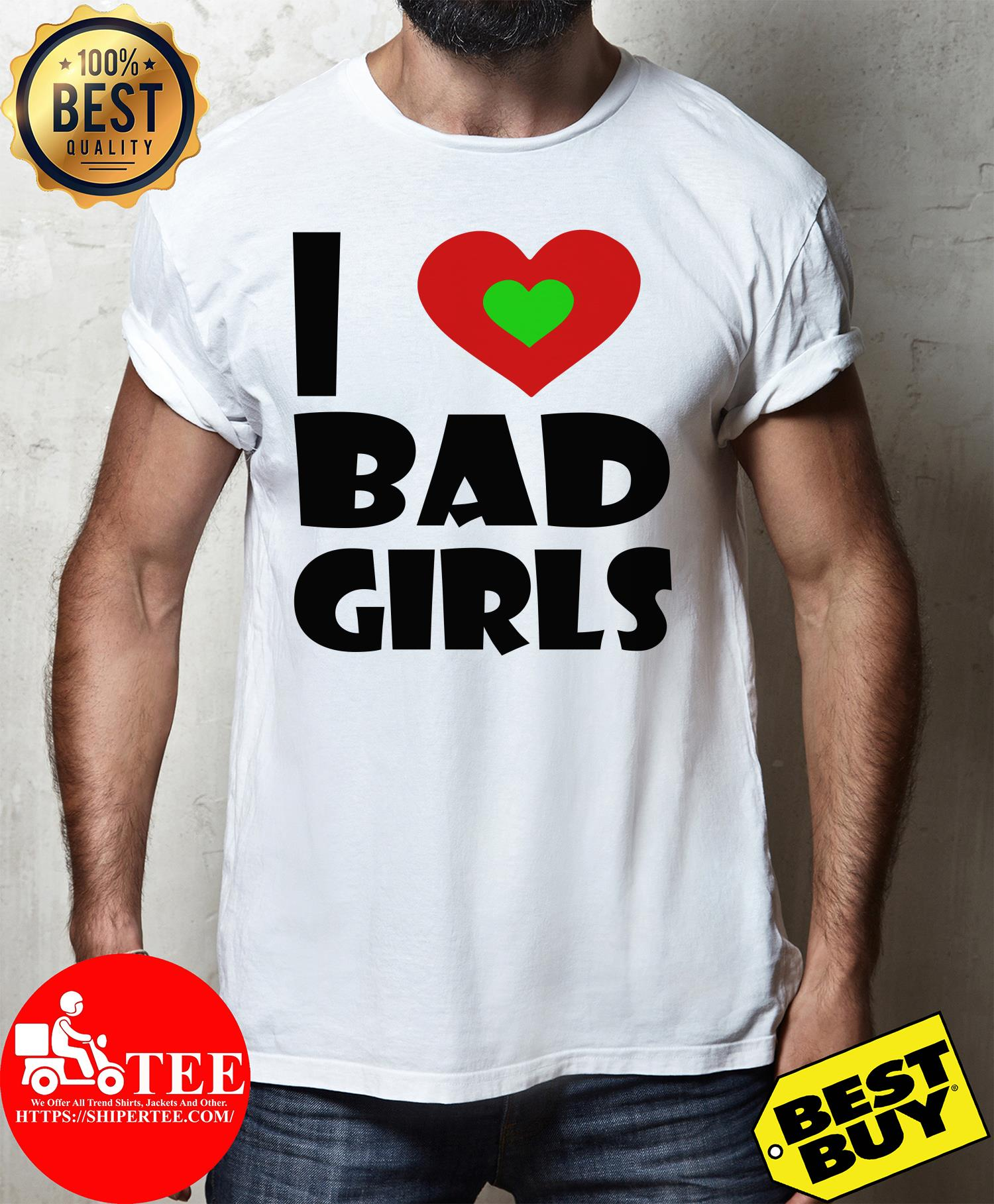 Official I Love Bad Girls ladies tee