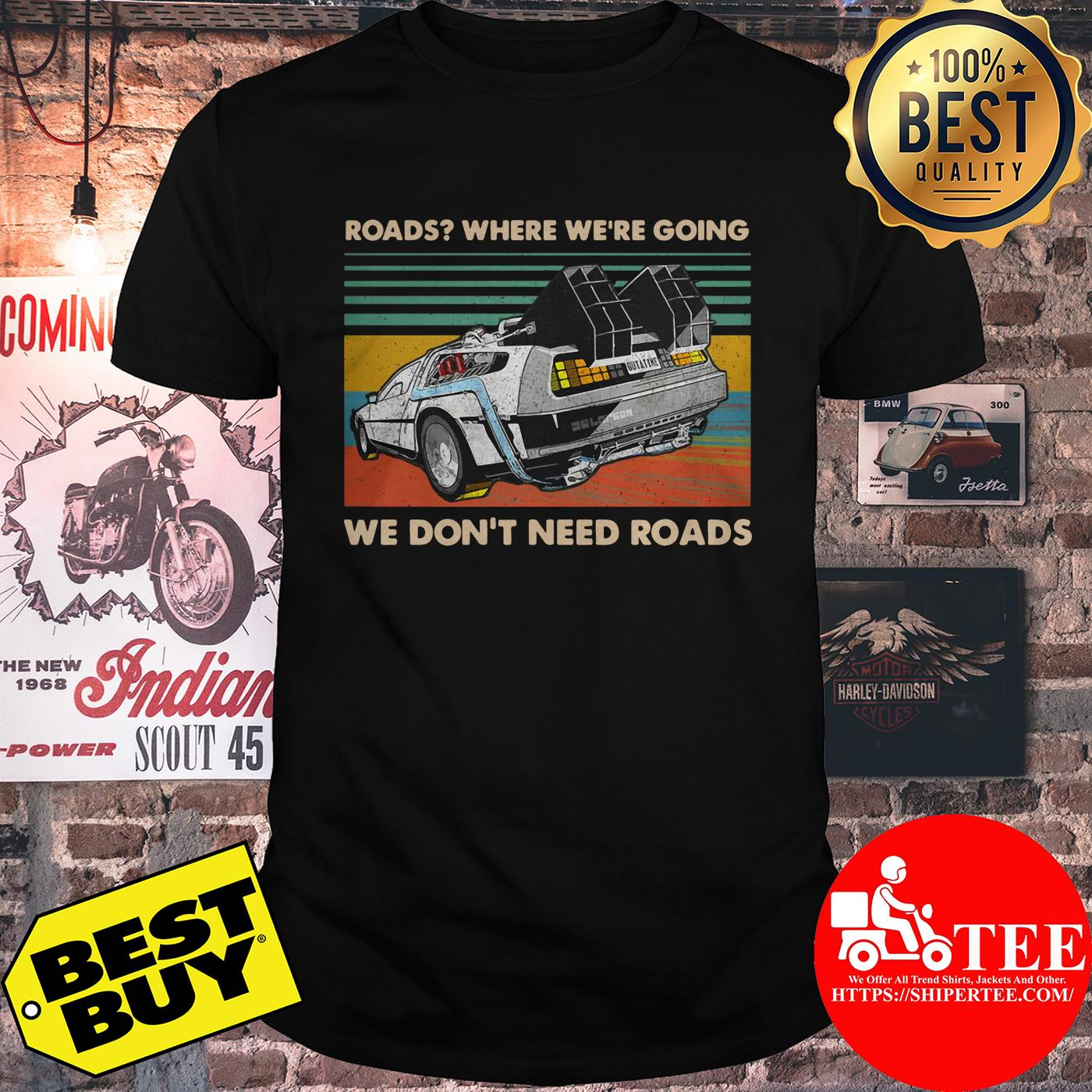 Offroad Jeep Roads Where We're Going We Don't Need Roads shirt