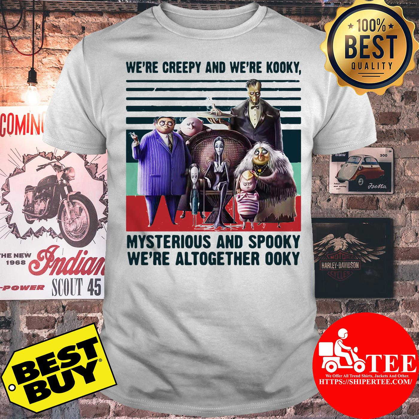 Andrew We're Creepy And We're Kooky Mysterious And Spooky We're Altogether Ooky Vintage Shirt