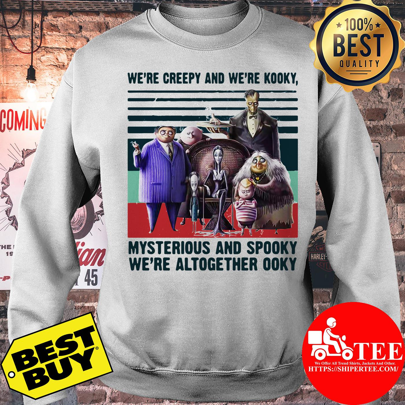 Andrew We're Creepy And We're Kooky Mysterious And Spooky We're Altogether Ooky Vintage Sweatshirt