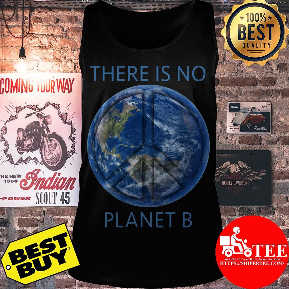 There Is No Planet B Earth Day ladies tee