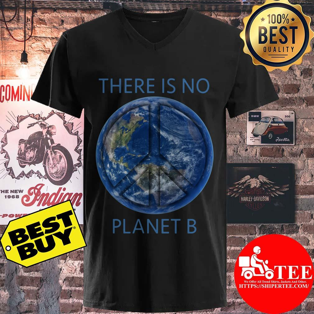 There Is No Planet B Earth Day v neck