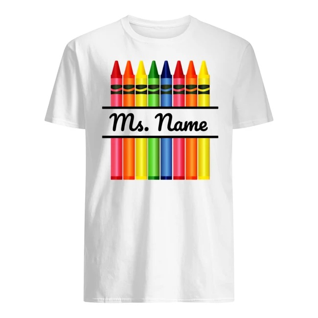 Personalize teacher name Ms. name shirt