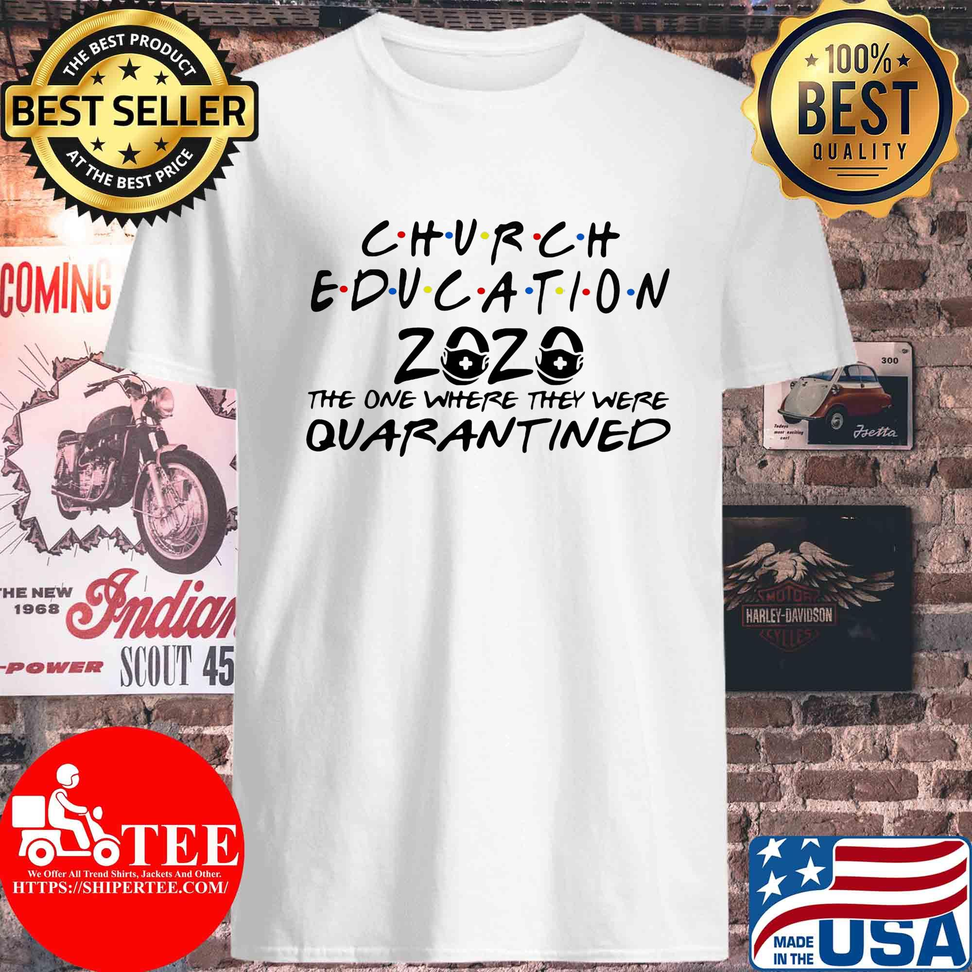 Church education 2020 the one where they were quarantined s Unisex