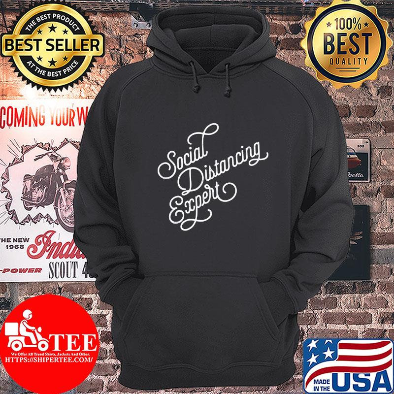 Official Social distancing expert s Hoodie
