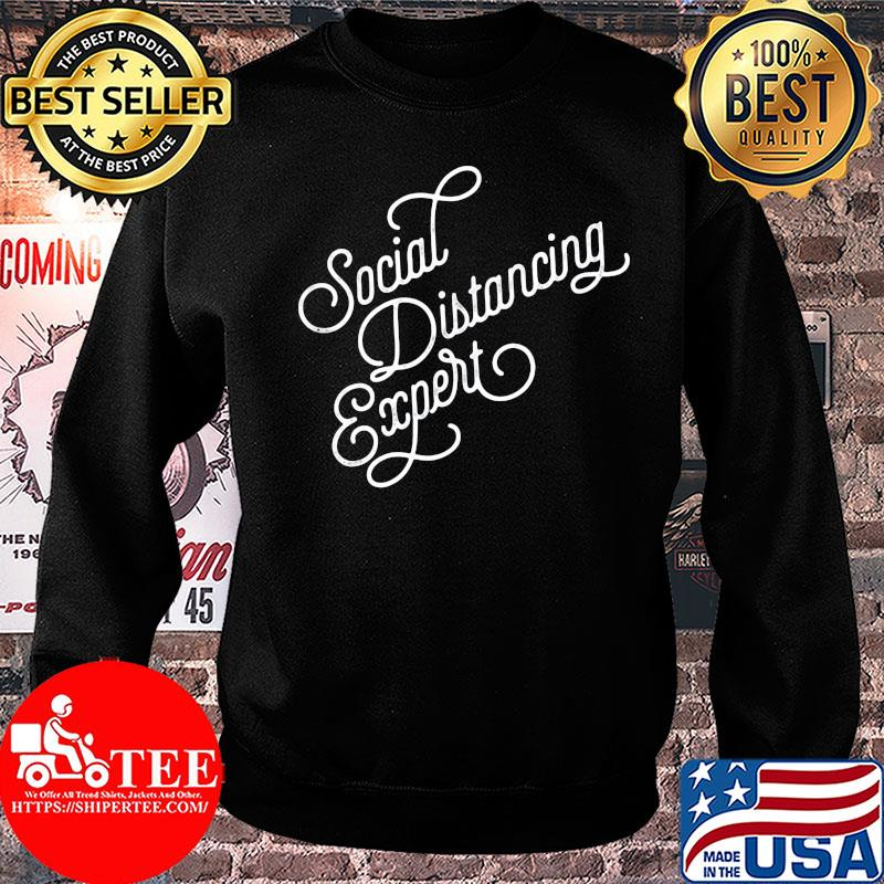 Official Social distancing expert shirt