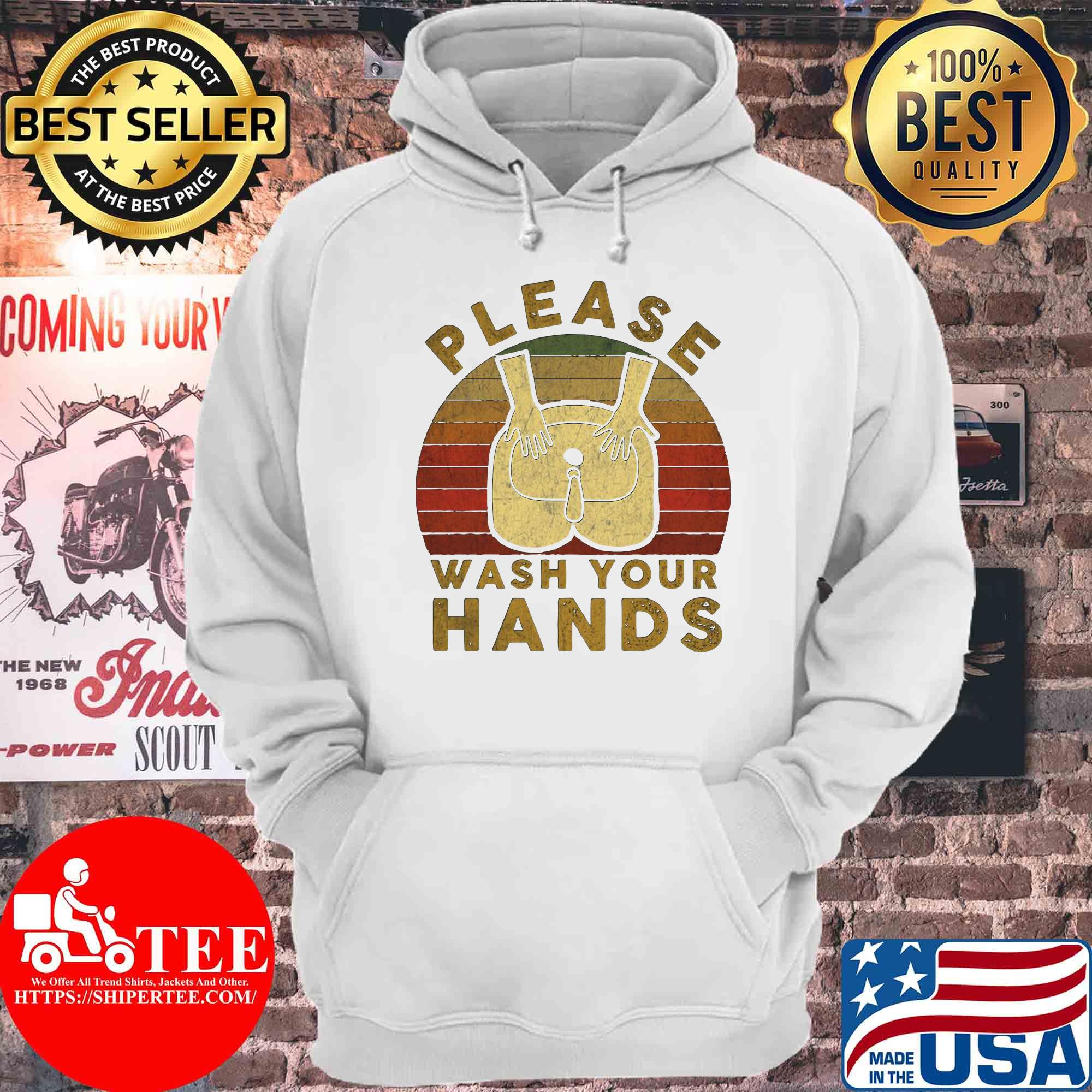 Please wash your hands Covid-19 Coronavirus vintage s Hoodie