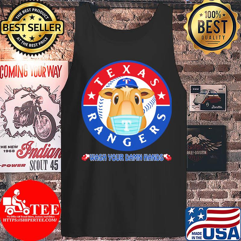 Texas Rangers Baseball Wash Your Damn Hands Covid-19 s Tank top