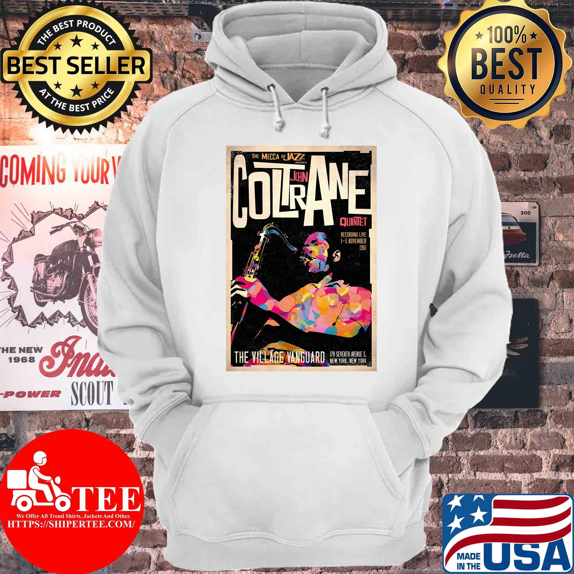 The mecca of jazz presents coltrane john quintet the village vanguard s Hoodie