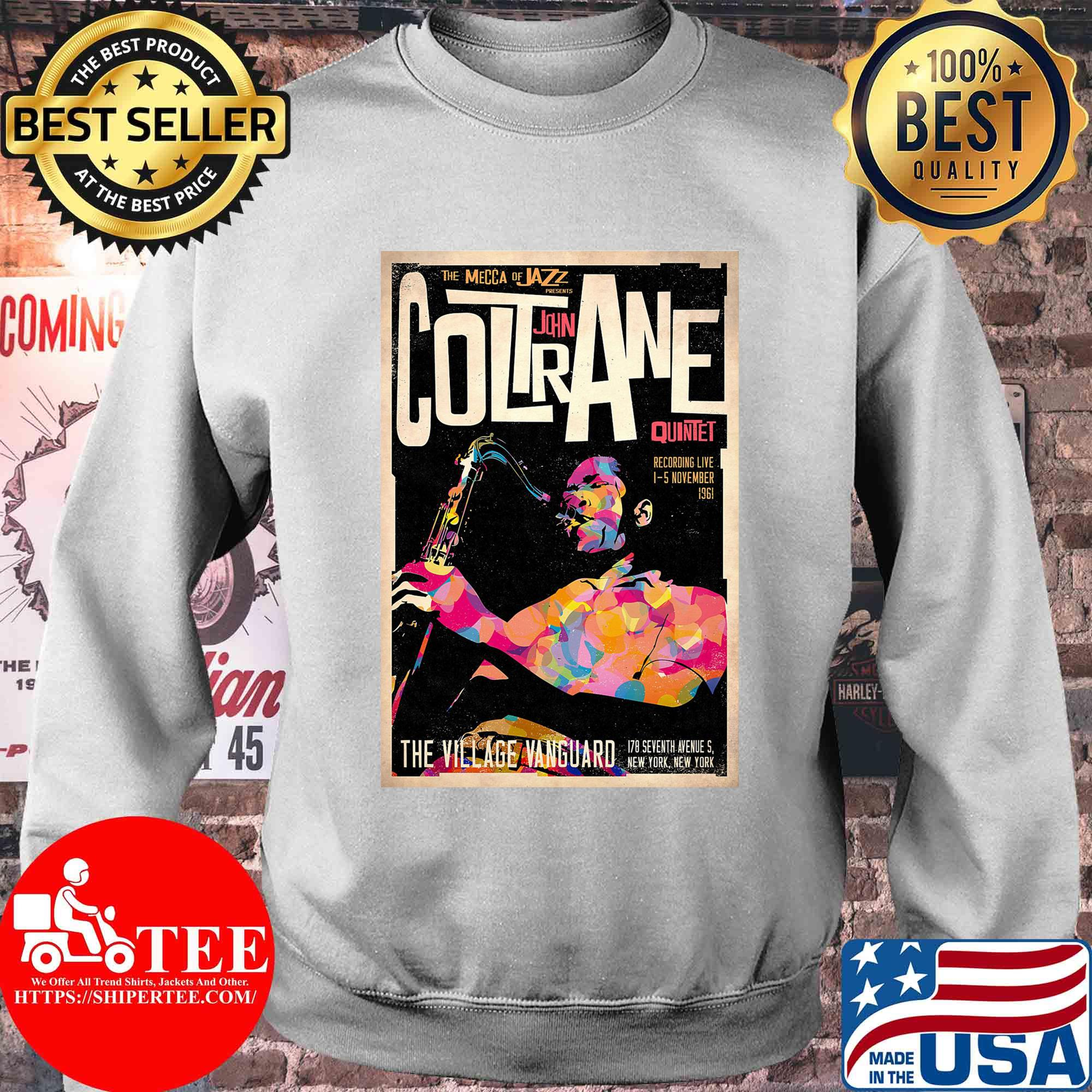 The mecca of jazz presents coltrane john quintet the village vanguard shirt