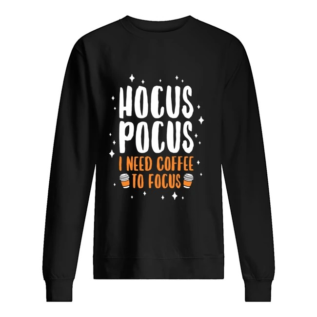 hocus-pocus-need-coffee-focus-shirt