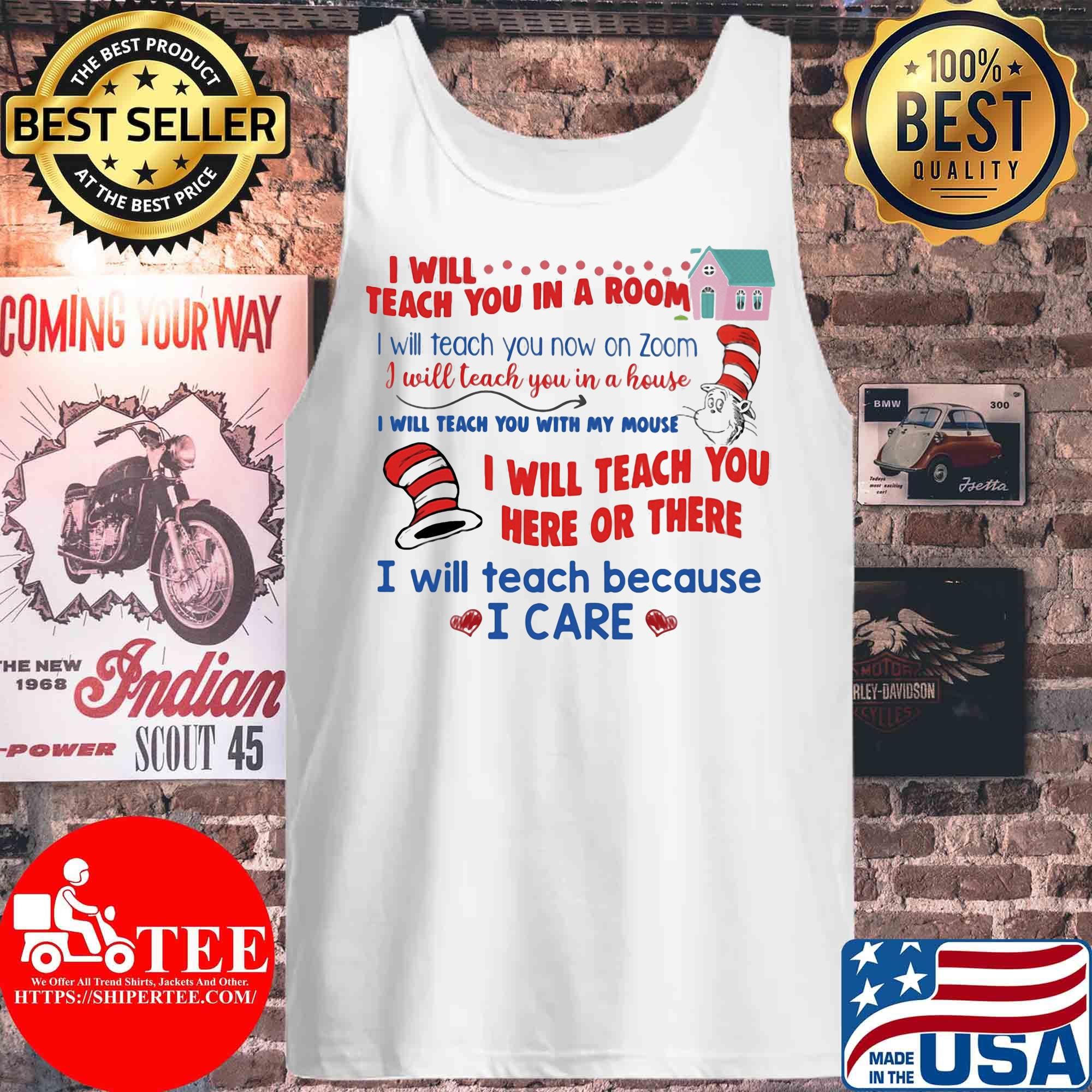 I Will Teach You In A Room I Will Teach You Now Zoom s Tank top