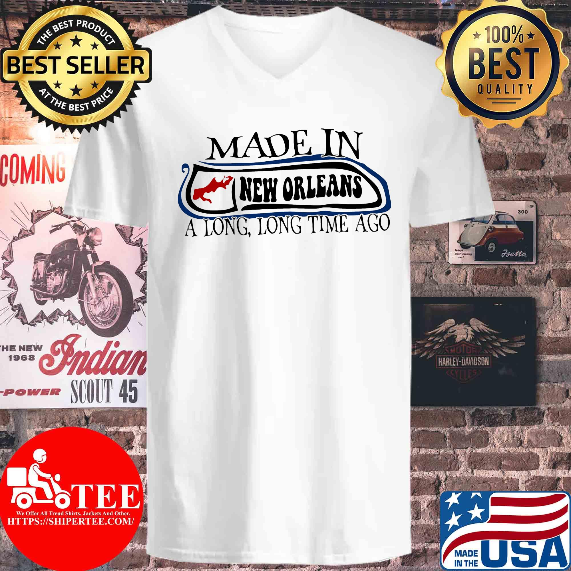 Made in New Orleans a long long time ago s V-neck