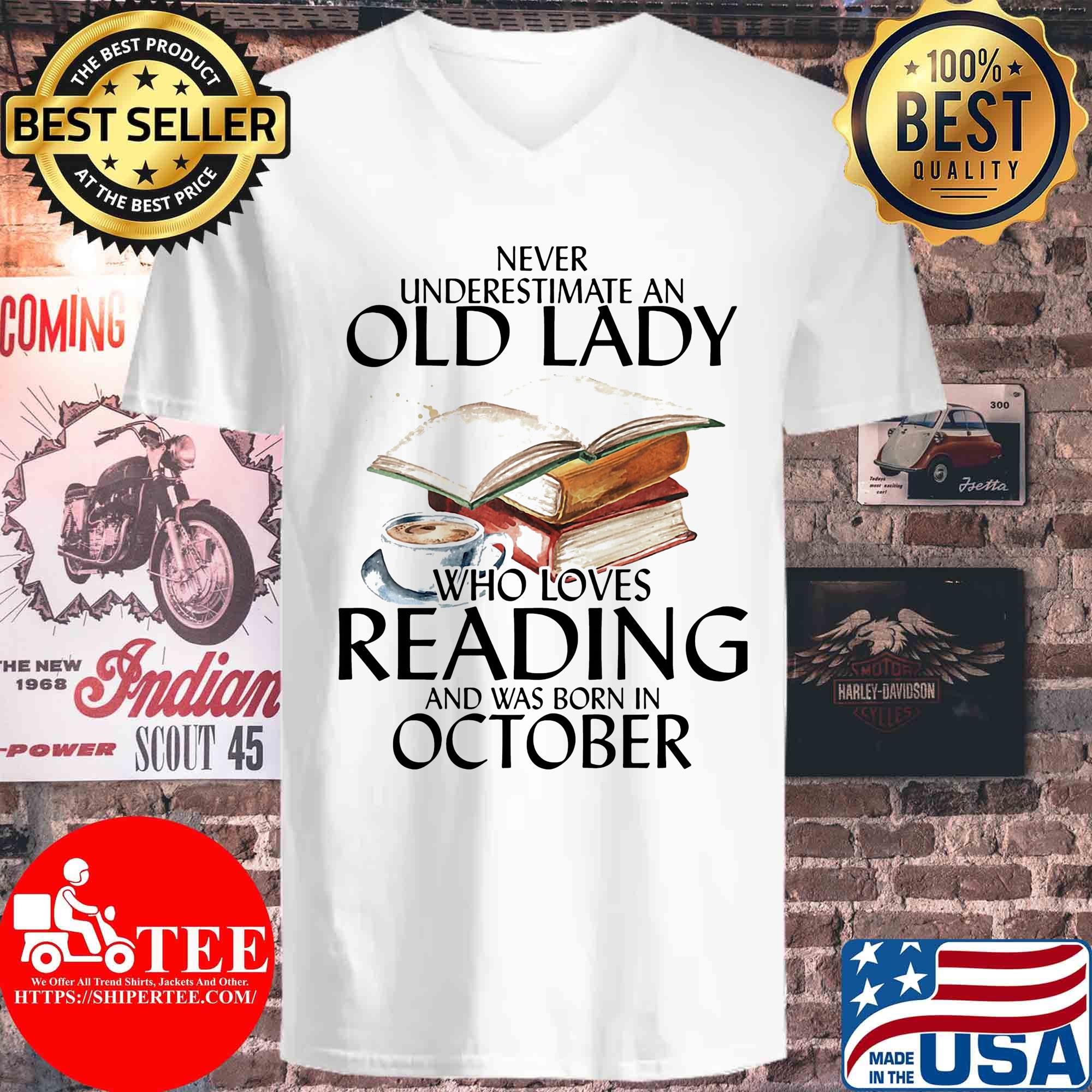 Never underestimate an old lady who loves reading and was born in October s V-neck